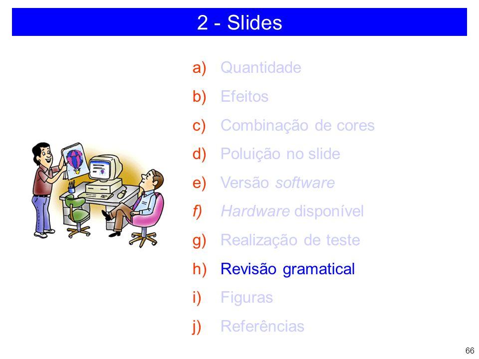 65 NÃO DEIXE PARA A ÚLTIMA HORA 2 - Slides