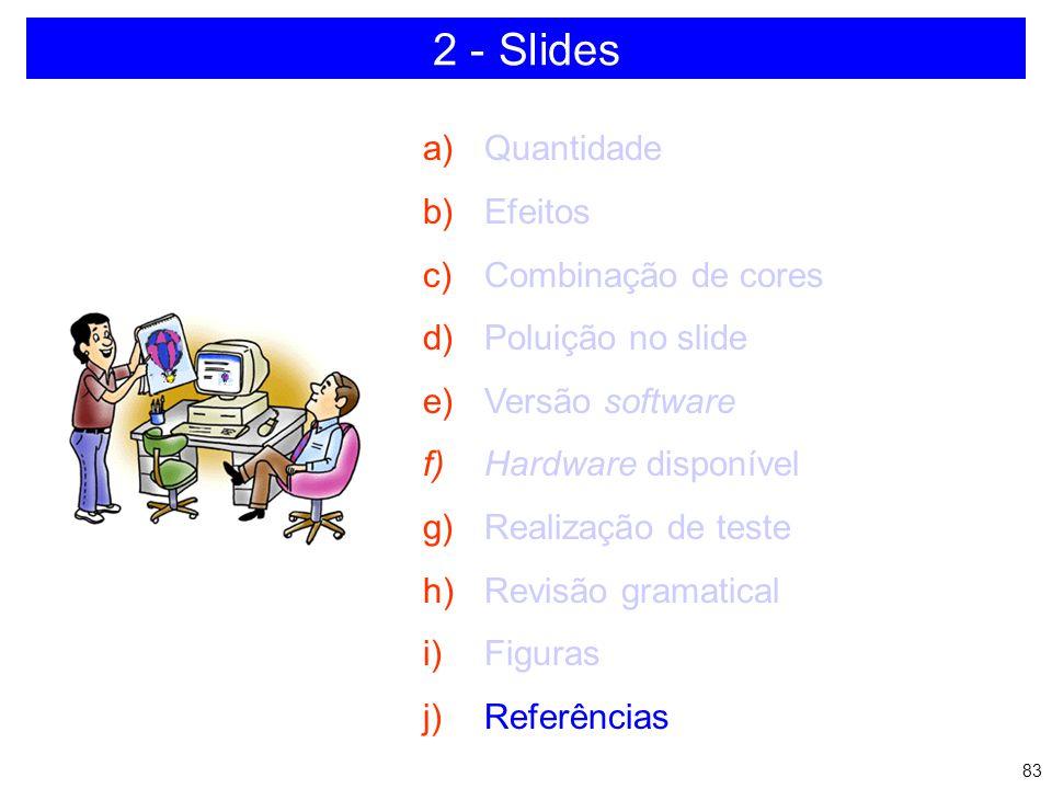 82 FAÇA SEMPRE UMA CÓPIA IMPRESSA 2 - Slides