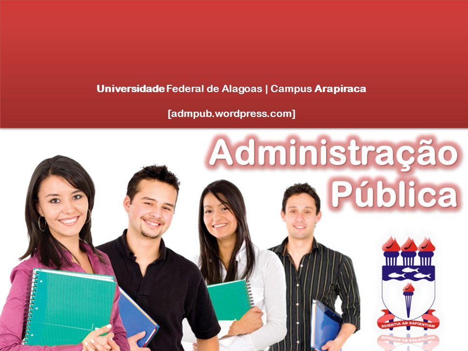 Universidade Federal de Alagoas | Campus Arapiraca [admpub.wordpress.com]