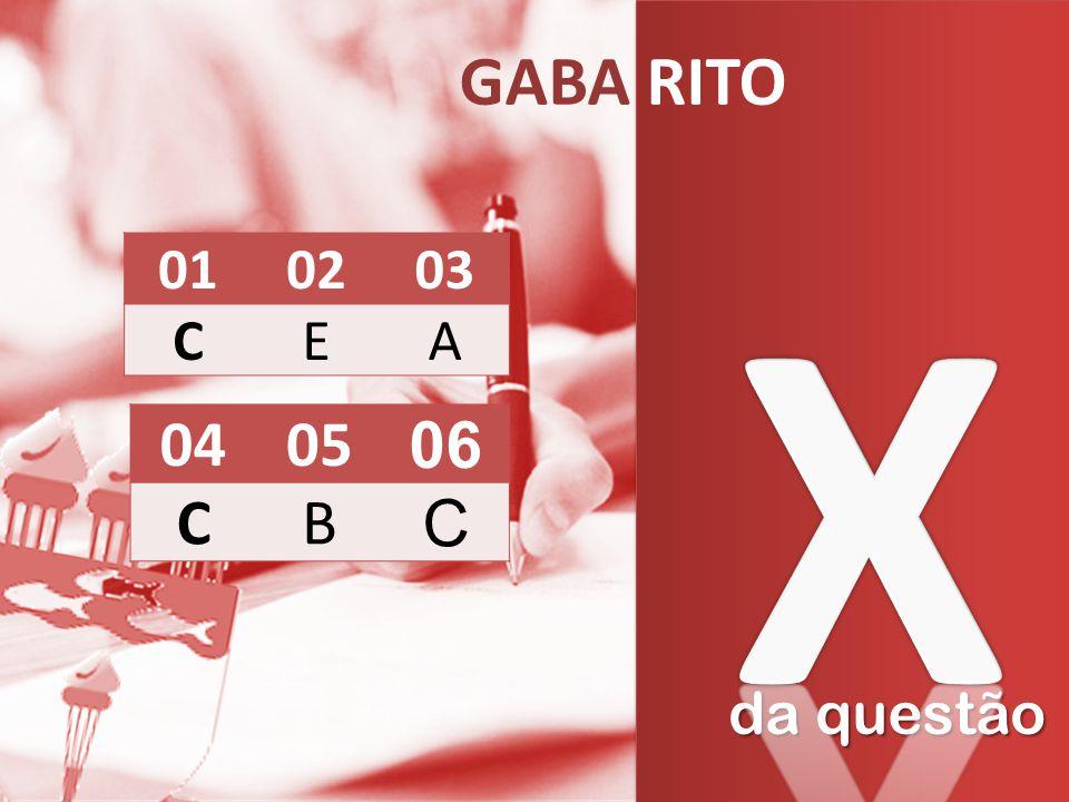 da questão GABA RITO 010203 CEA 0405 06 CB C