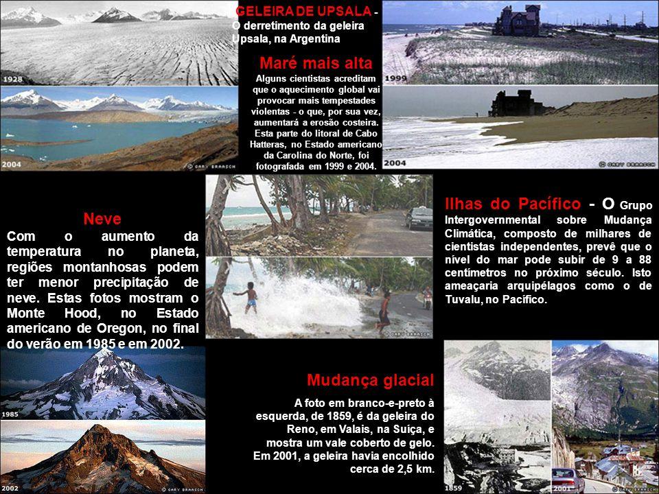GELEIRA DE UPSALA - O derretimento da geleira Upsala, na Argentina Mudança glacial A foto em branco-e-preto à esquerda, de 1859, é da geleira do Reno,