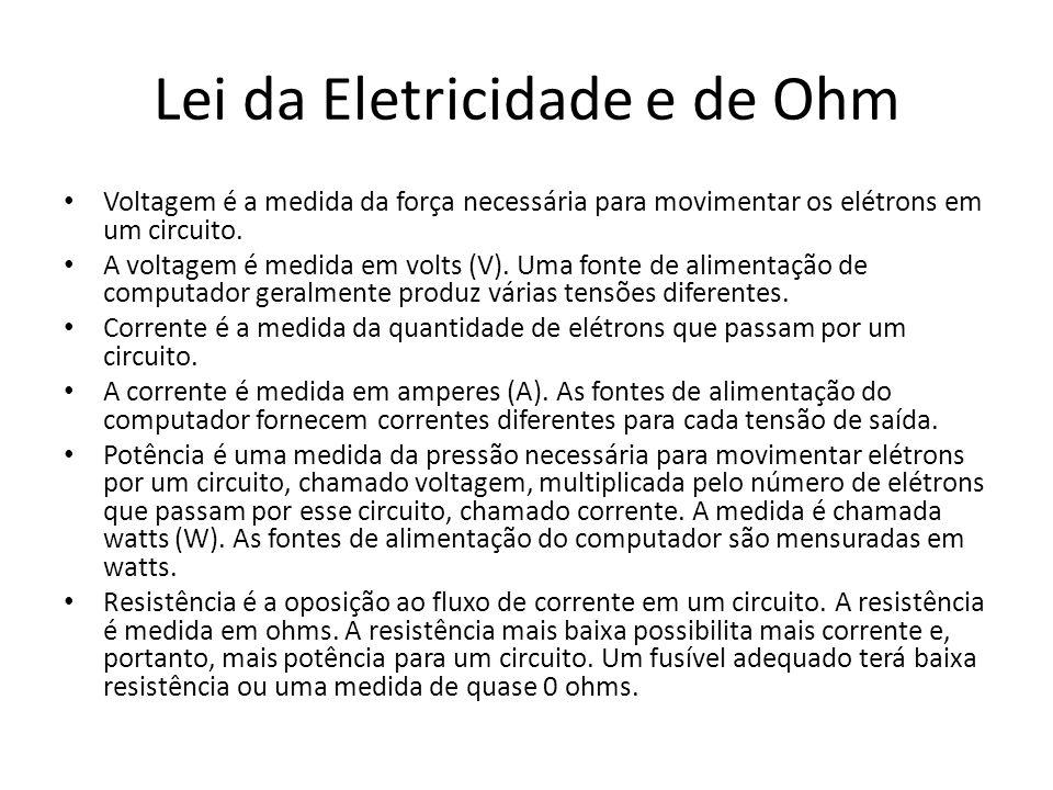 Lei da Eletricidade e de Ohm Voltagem é a medida da força necessária para movimentar os elétrons em um circuito. A voltagem é medida em volts (V). Uma