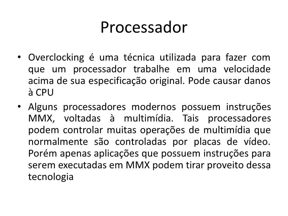 Processador Overclocking é uma técnica utilizada para fazer com que um processador trabalhe em uma velocidade acima de sua especificação original. Pod