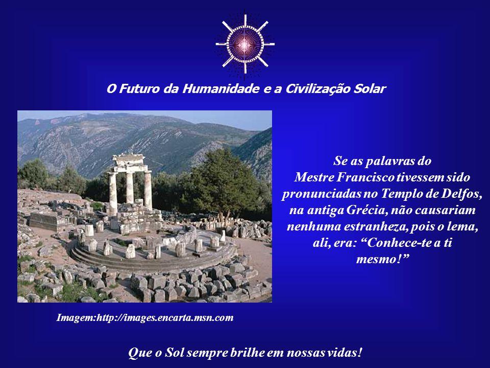 O Futuro da Humanidade e a Civilização Solar Que o Sol sempre brilhe em nossas vidas! Com palavras inesquecíveis e profundas, porém extremamente simpl