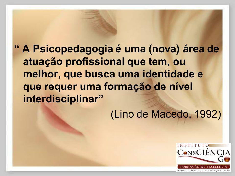 ENTÃO A PSICOPEDAGOGIA Identifica os aspectos que poderão estar obstaculizando a aprendizagem e inicia-se o processo de modificação destes obstáculos, através da atuação do psicopedagogo.