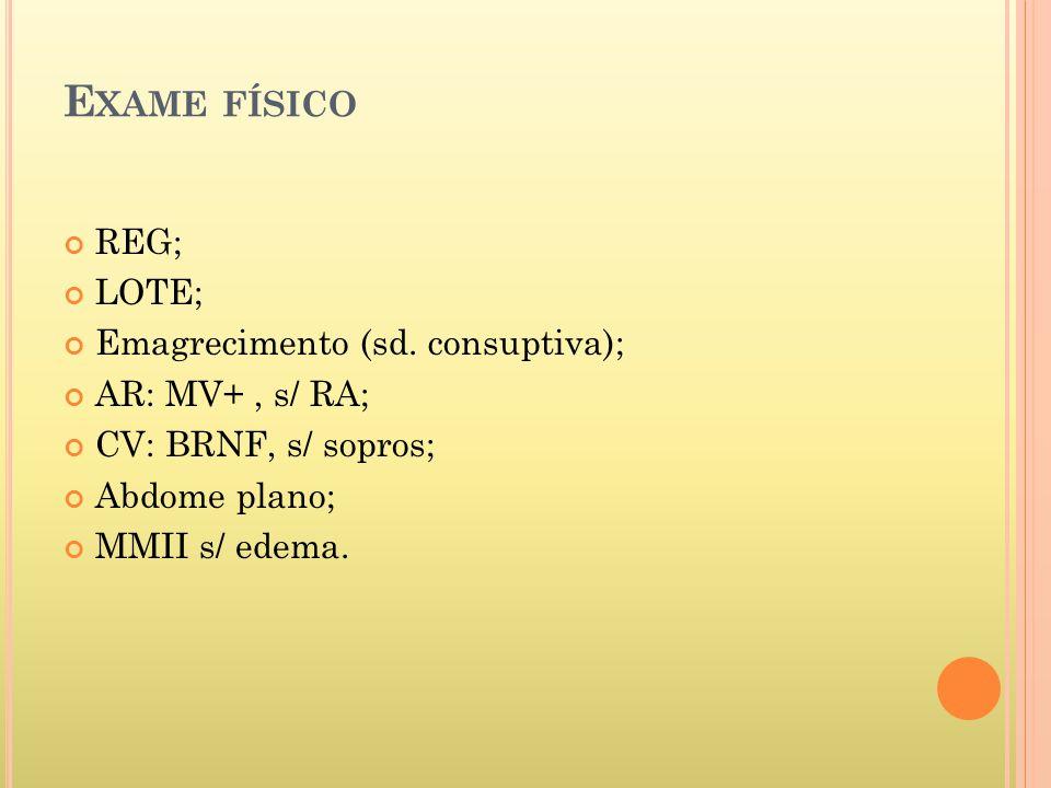 E XAME FÍSICO REG; LOTE; Emagrecimento (sd.