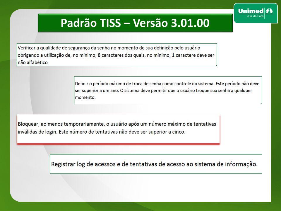 w w Padrão TISS – Versão 3.01.00
