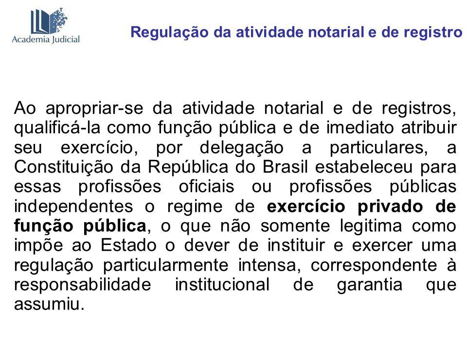 Regulação da atividade notarial e de registro Superadas muitas dificuldades, foram realizados no Estado de São Paulo sete concursos públicos de provas e títulos, de provimento e remoção, para outorga das delegações de notas e de registro, o que exauriu a fase de transição relatada ao Corregedor Nacional de Justiça, em 24 de novembro de 2005, pelo desembargador José Mário Antonio Cardinale, então Corregedor Geral em São Paulo, em resposta ao Ofício Circular nº 001/CNJ/COR/2005.