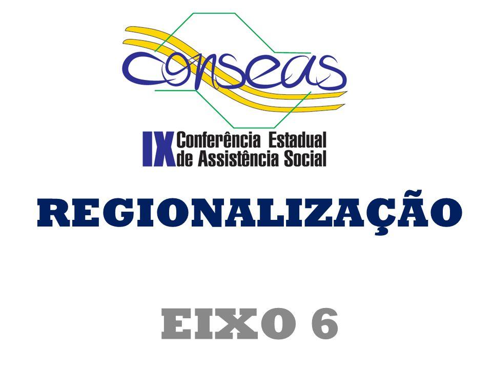EIXO 6 REGIONALIZAÇÃO