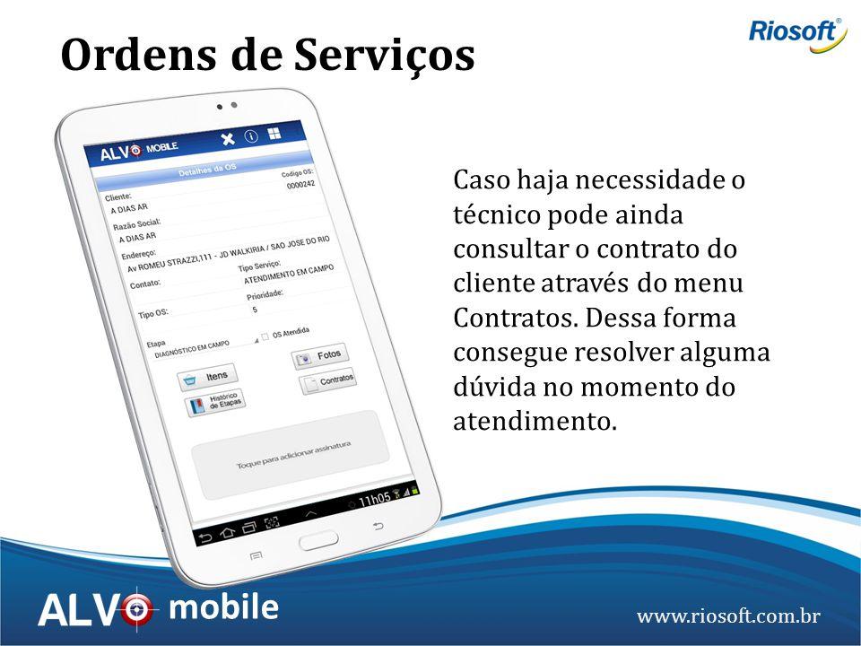 www.riosoft.com.br mobile Caso haja necessidade o técnico pode ainda consultar o contrato do cliente através do menu Contratos. Dessa forma consegue r