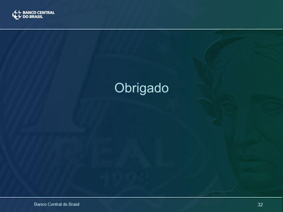 32 Banco Central do Brasil Obrigado