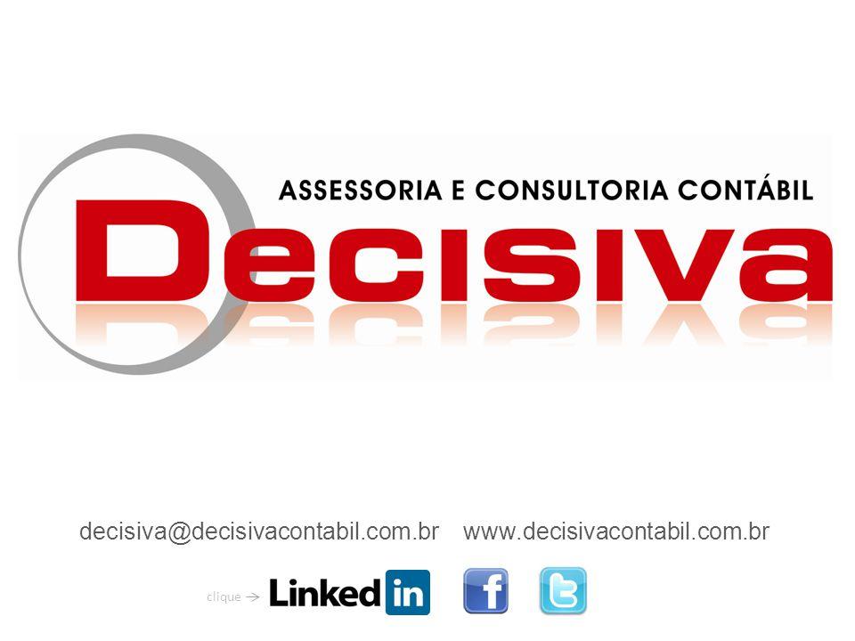 www.decisivacontabil.com.brdecisiva@decisivacontabil.com.br clique