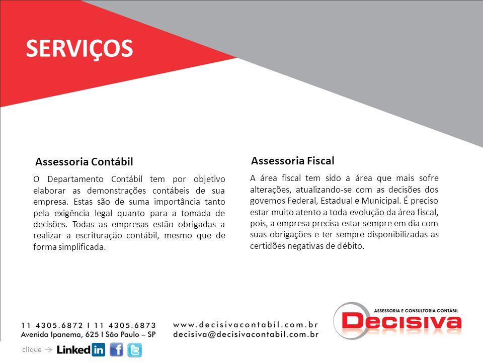SERVIÇOS O Departamento Contábil tem por objetivo elaborar as demonstrações contábeis de sua empresa. Estas são de suma importância tanto pela exigênc
