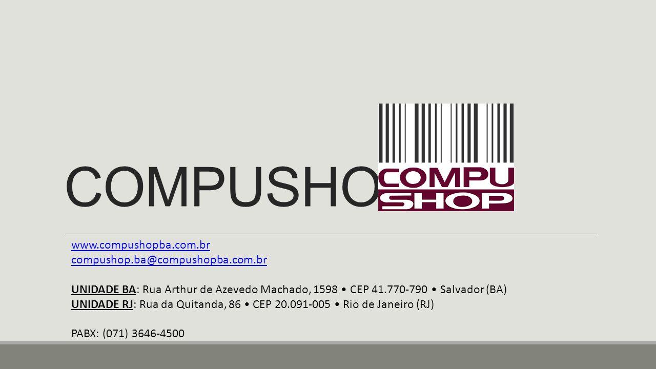 HISTÓRIA A COMPUSHOP foi fundada em São Paulo em 1984, na década de 90 expandiu suas atividades para Rio de Janeiro, Porto Alegre, Salvador e Ribeirão Preto.
