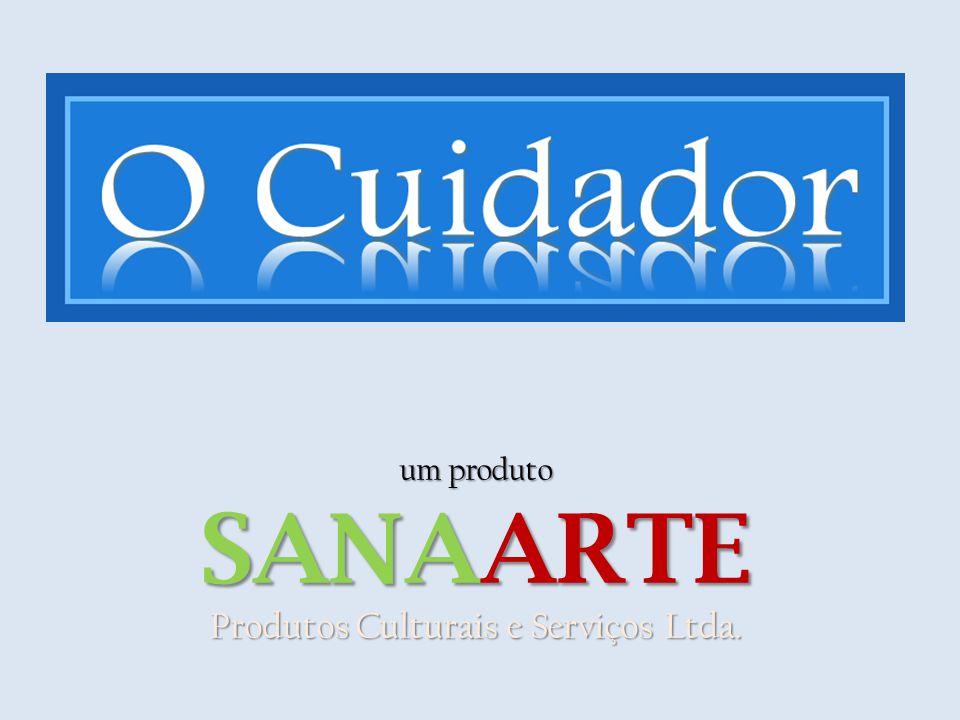 um produto SANAARTE Produtos Culturais e Serviços Ltda.