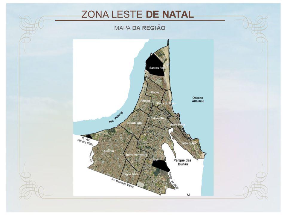 ZONA LESTE DE NATAL MAPA DA REGIÃO