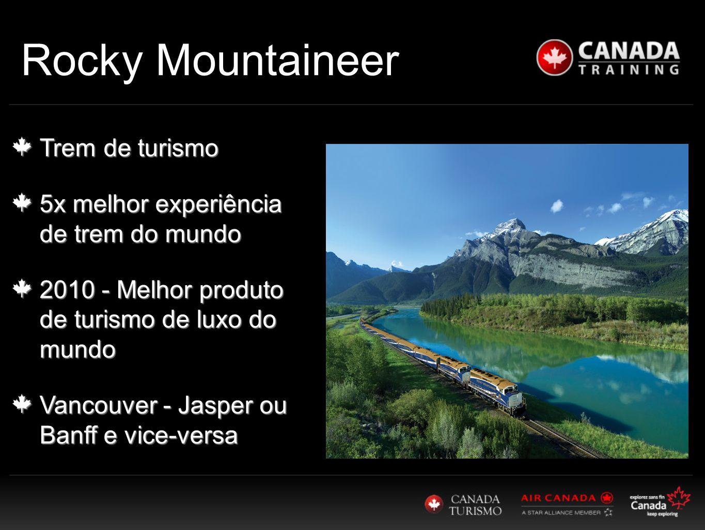 Trem de turismo 5x melhor experiência de trem do mundo 2010 - Melhor produto de turismo de luxo do mundo Vancouver - Jasper ou Banff e vice-versa