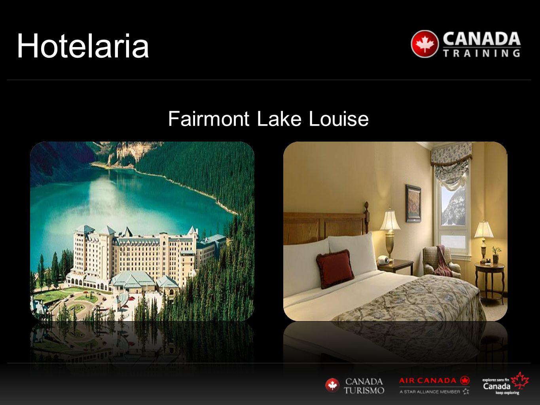 Hotelaria Fairmont Lake Louise