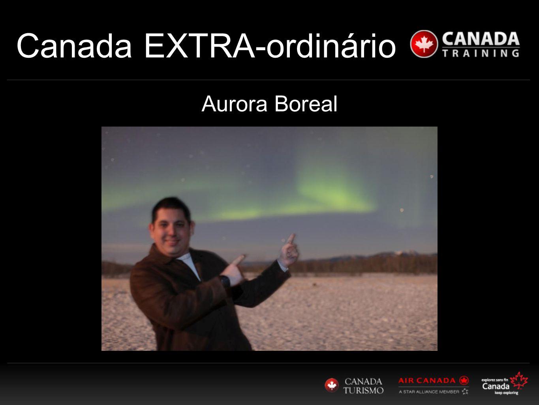 Canada EXTRA-ordinário Aurora Boreal