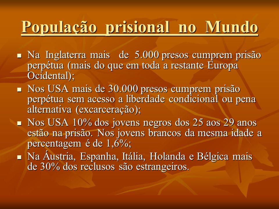 Na Inglaterra mais de 5.000 presos cumprem prisão perpétua (mais do que em toda a restante Europa Ocidental); Na Inglaterra mais de 5.000 presos cumpr