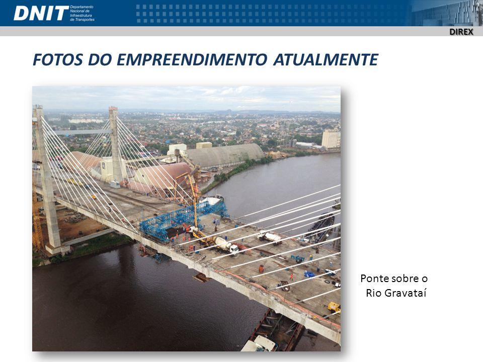 DIREX FOTOS DO EMPREENDIMENTO ATUALMENTE Ponte sobre o Rio Gravataí