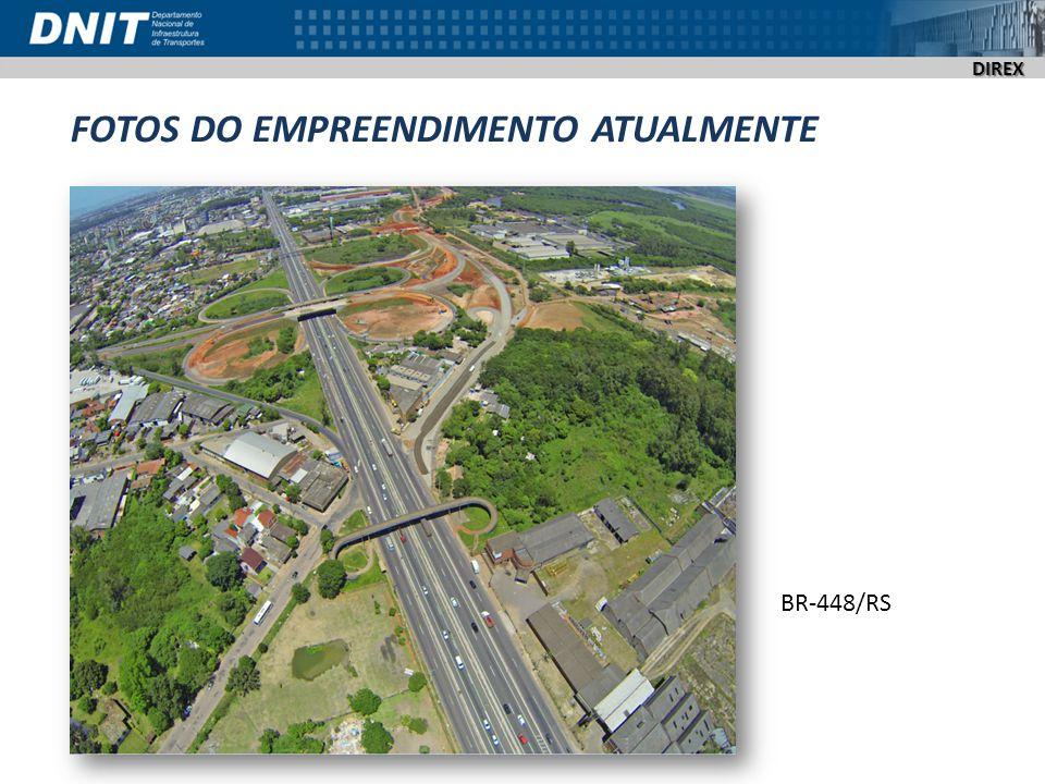 DIREX FOTOS DO EMPREENDIMENTO ATUALMENTE BR-448/RS