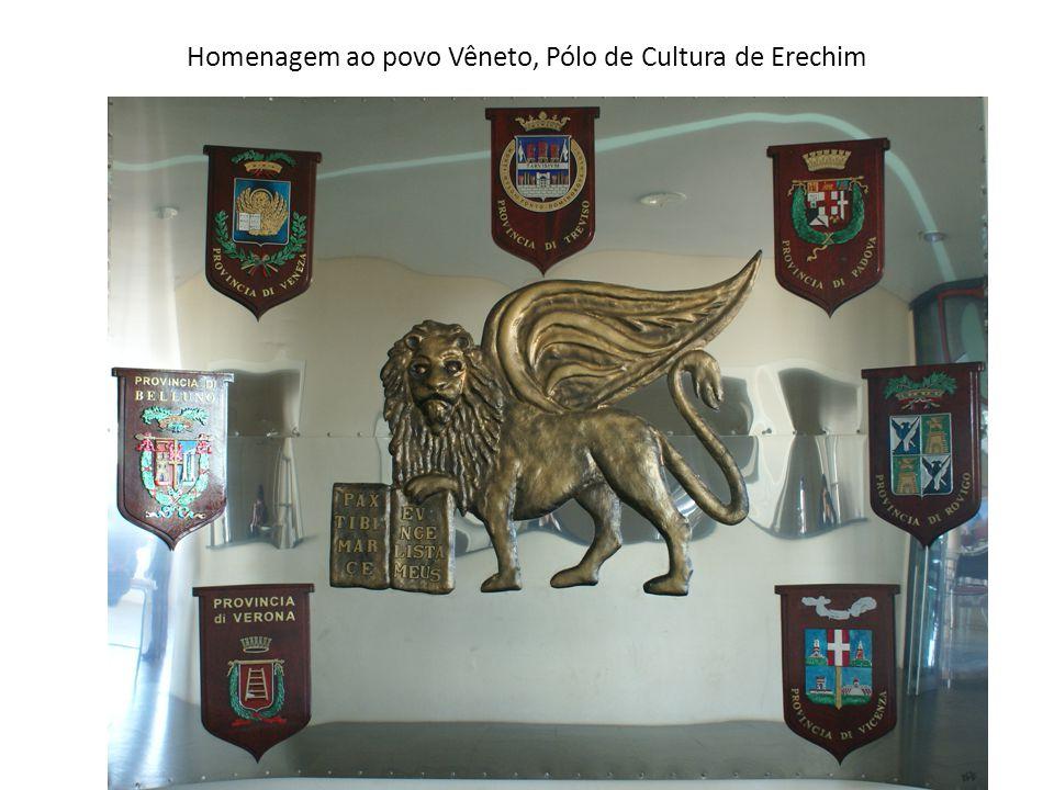 Homenagem ao povo Vêneto, Pólo de Cultura de Erechim