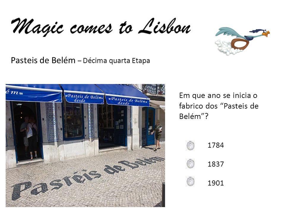 Pasteis de Belém – Décima quarta Etapa Em que ano se inicia o fabrico dos Pasteis de Belém.
