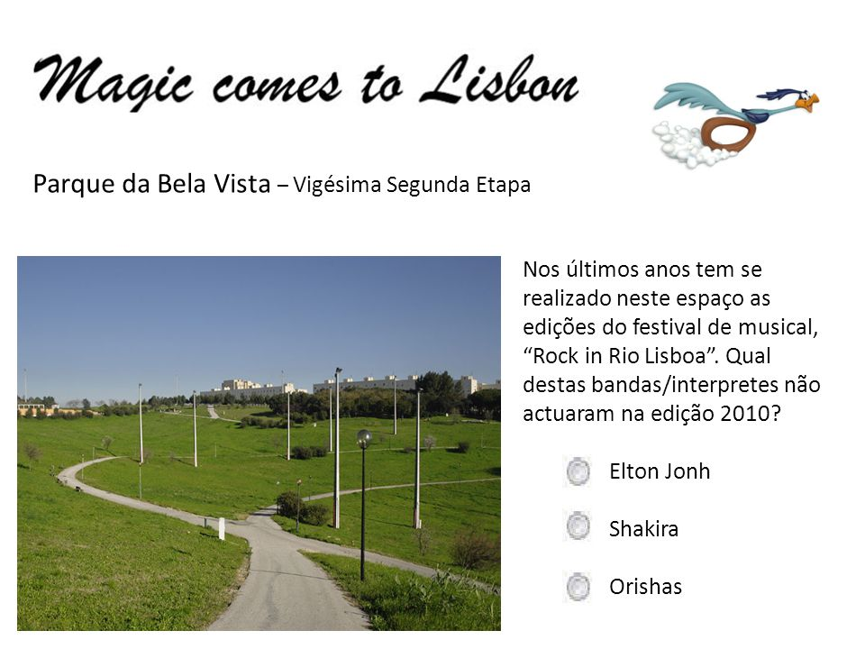 Parque da Bela Vista – Vigésima Segunda Etapa Nos últimos anos tem se realizado neste espaço as edições do festival de musical, Rock in Rio Lisboa. Qu