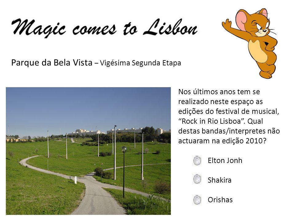 Parque da Bela Vista – Vigésima Segunda Etapa Nos últimos anos tem se realizado neste espaço as edições do festival de musical, Rock in Rio Lisboa.