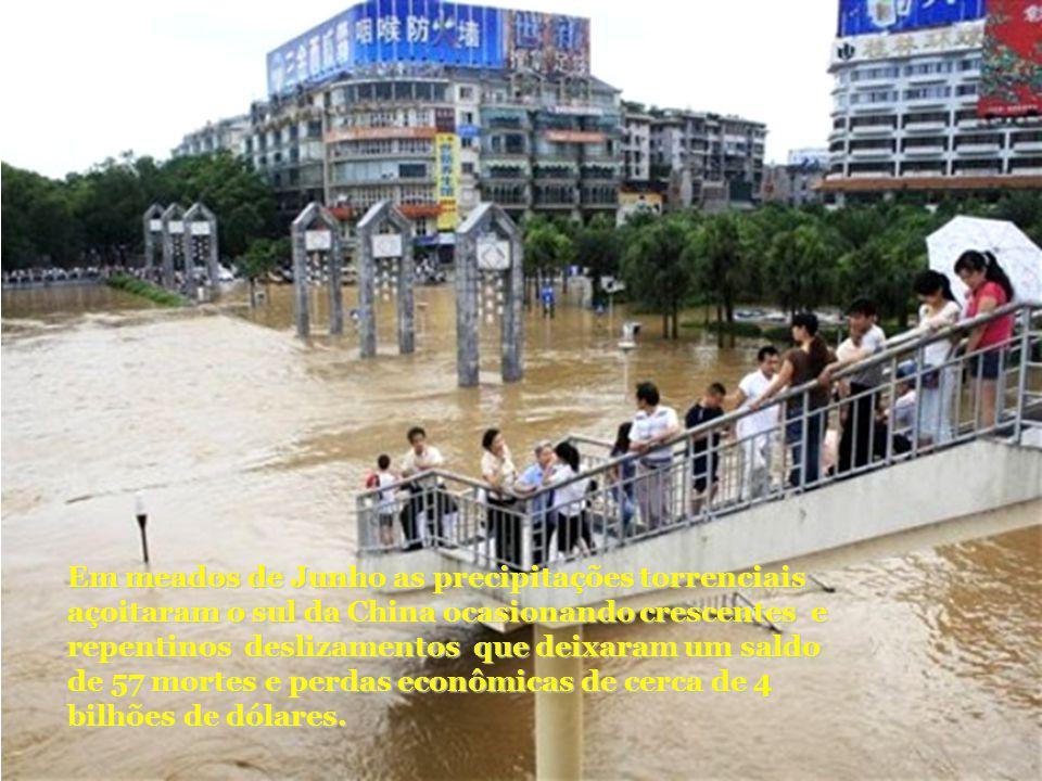 Em meados de Junho as precipitações torrenciais açoitaram o sul da China ocasionando crescentes e repentinos deslizamentos que deixaram um saldo de 57