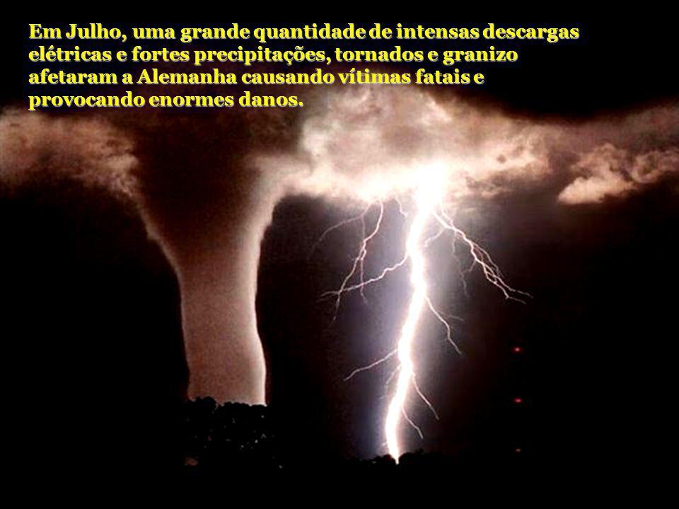 Em Julho, uma grande quantidade de intensas descargas elétricas e fortes precipitações, tornados e granizo afetaram a Alemanha causando vítimas fatais