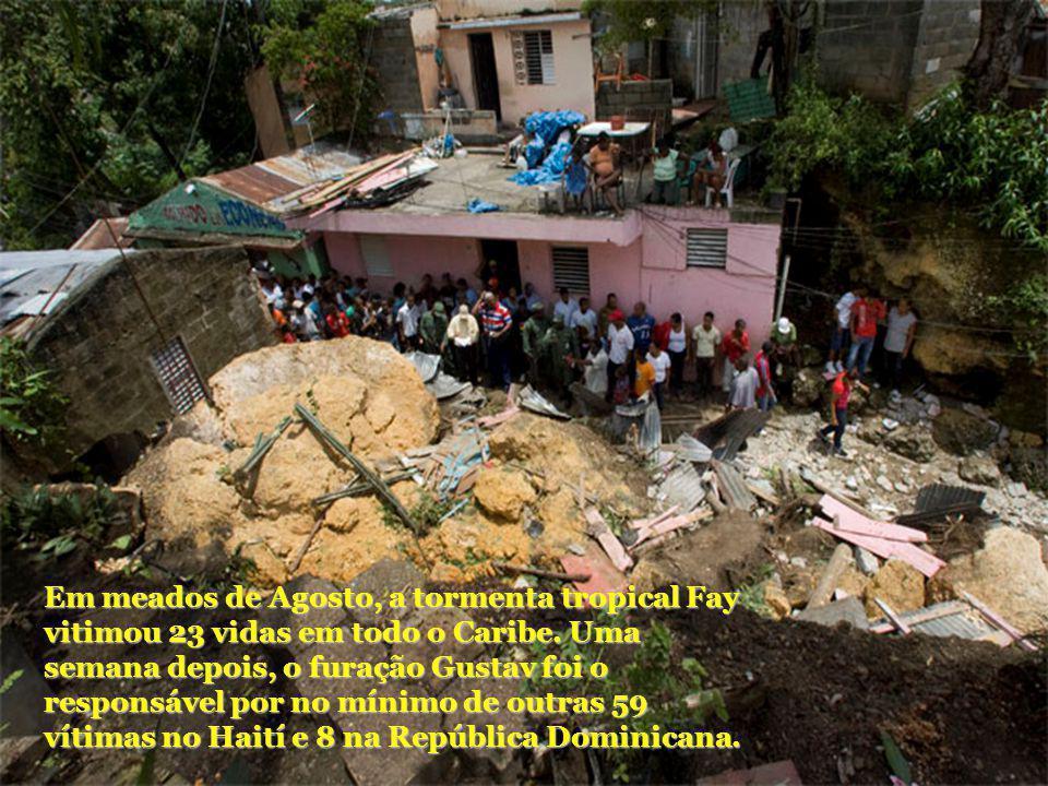 Em meados de Agosto, a tormenta tropical Fay vitimou 23 vidas em todo o Caribe. Uma semana depois, o furação Gustav foi o responsável por no mínimo de