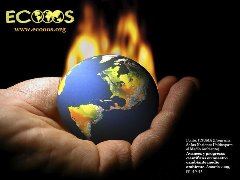 Avances y progresos científicos en nuestro cambiante medio ambiente Fonte: PNUMA (Programa de las Naciones Unidas para el Medio Ambiente). Avances y p
