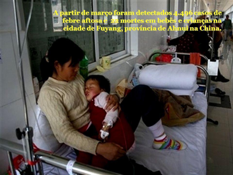 A partir de março foram detectados 4.496 casos de febre aftosa e 22 mortes em bebês e crianças na cidade de Fuyang, província de Ahnui na China.