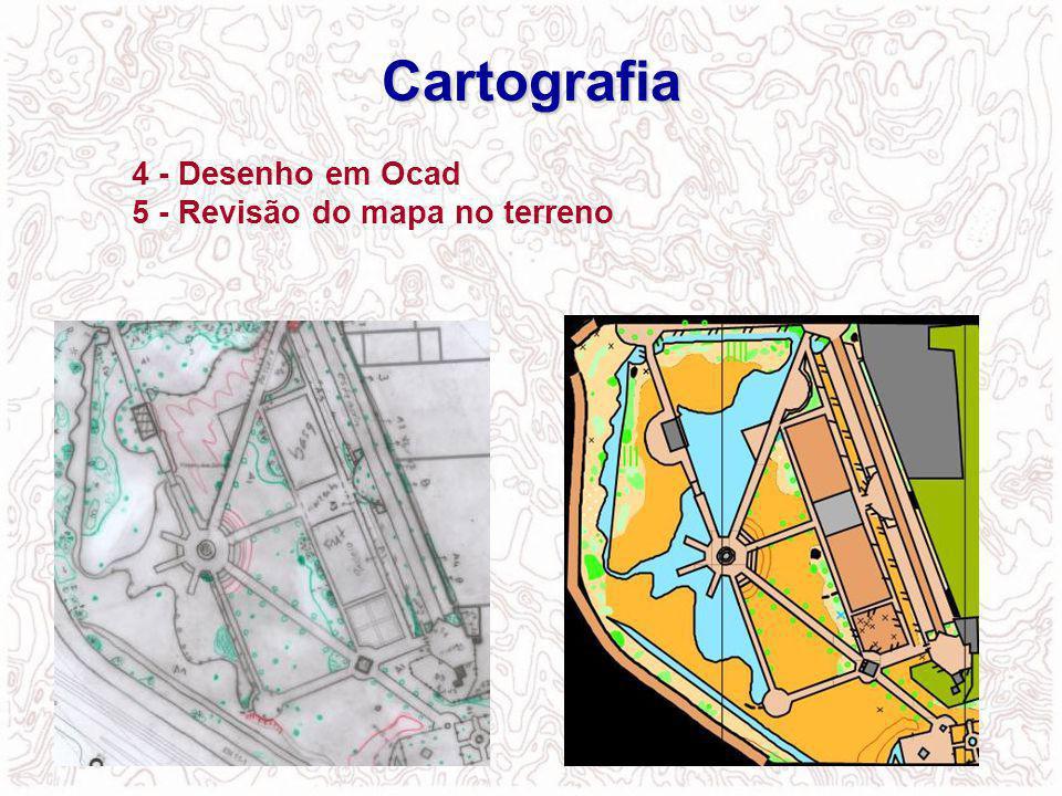 4 - Desenho em Ocad 5 - Revisão do mapa no terreno Cartografia