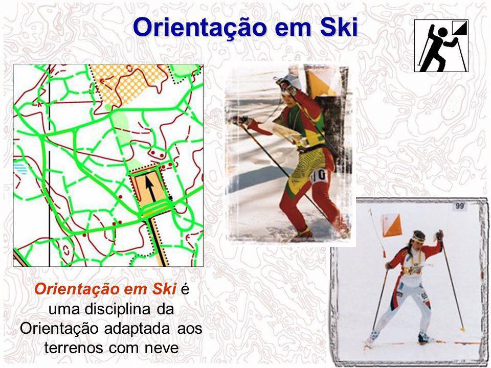 Orientação em Ski é uma disciplina da Orientação adaptada aos terrenos com neve Orientação em Ski
