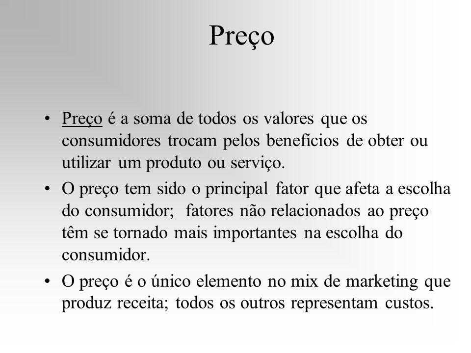 Preço Preço é a soma de todos os valores que os consumidores trocam pelos benefícios de obter ou utilizar um produto ou serviço. O preço tem sido o pr
