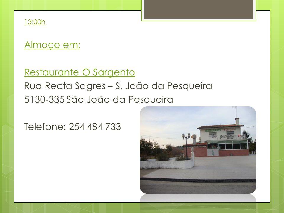 Almoço em: Restaurante O Sargento Rua Recta Sagres – S.