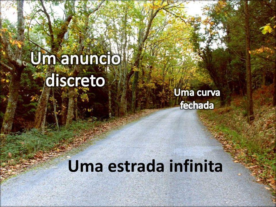 Uma estrada infinita