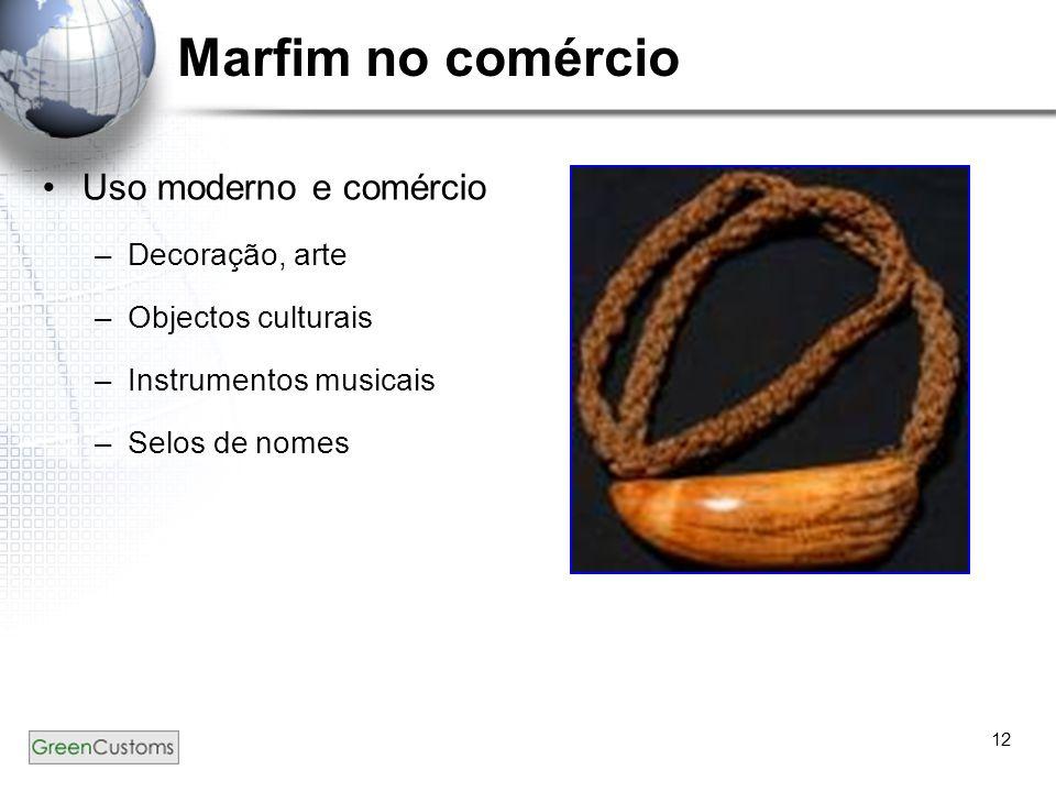 12 Marfim no comércio Uso moderno e comércio –Decoração, arte –Objectos culturais –Instrumentos musicais –Selos de nomes