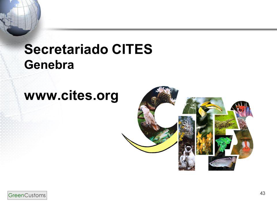43 Secretariado CITES Genebra www.cites.org