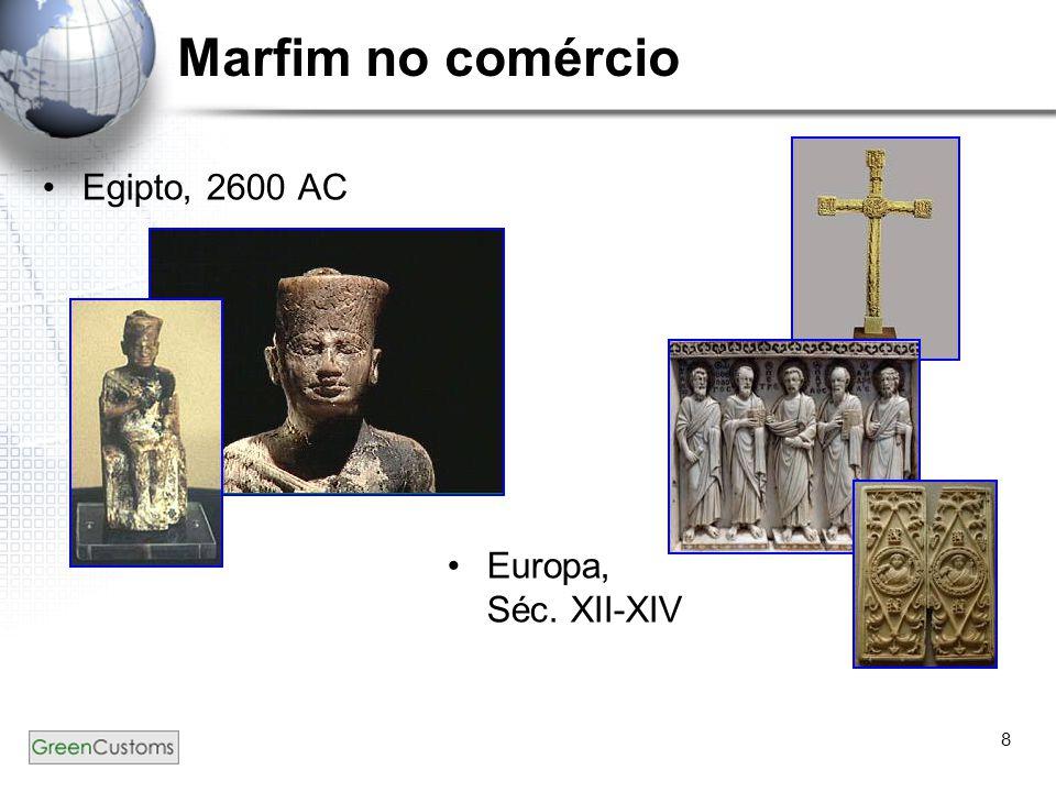 8 Marfim no comércio Egipto, 2600 AC Europa, Séc. XII-XIV
