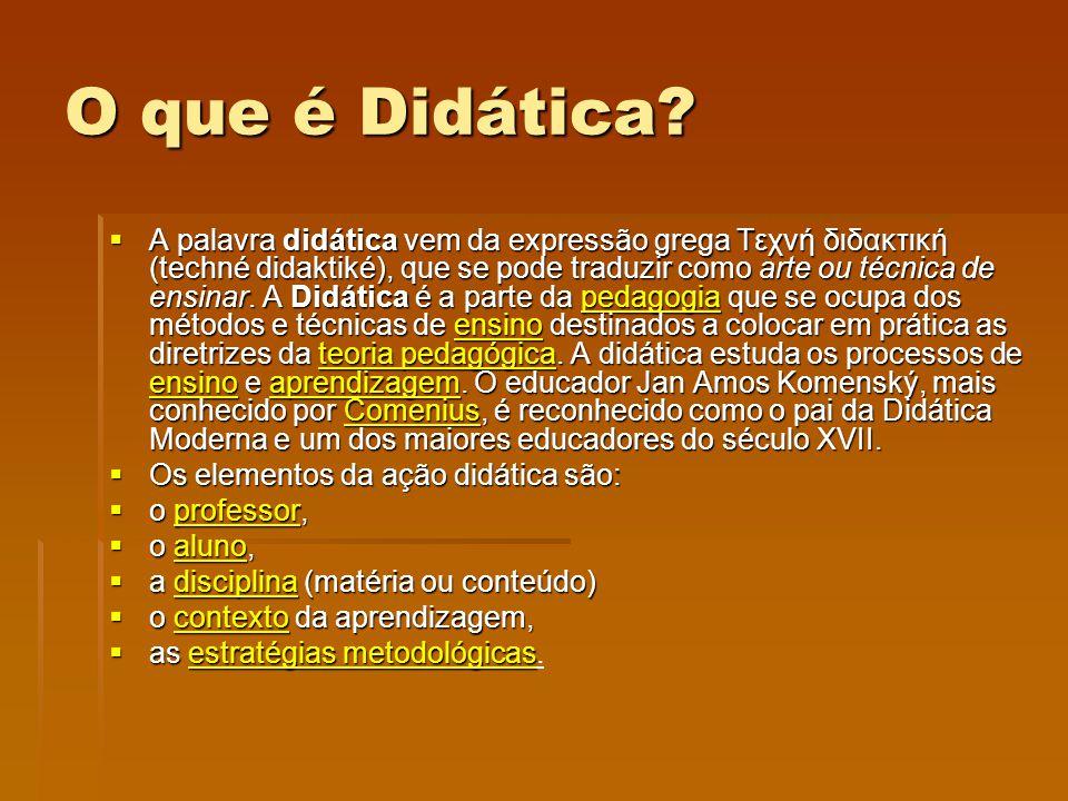 O que é Didática? A palavra didática vem da expressão grega Τεχνή διδακτική (techné didaktiké), que se pode traduzir como arte ou técnica de ensinar.