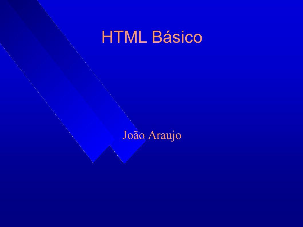 HTML e Mapserver No curso vamos usar o HTML versão 4.01.