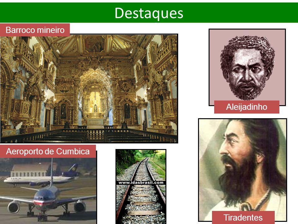 Aleijadinho Barroco mineiro Aeroporto de Cumbica Tiradentes Destaques