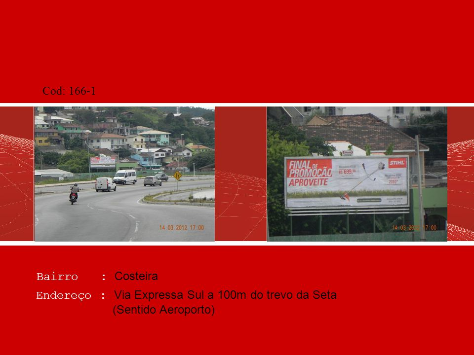 Bairro : Aeroporto Endereço : Av. Diomísio Freitas, a 600m do Aeroporto (Sentido Centro) Cod: 196-2