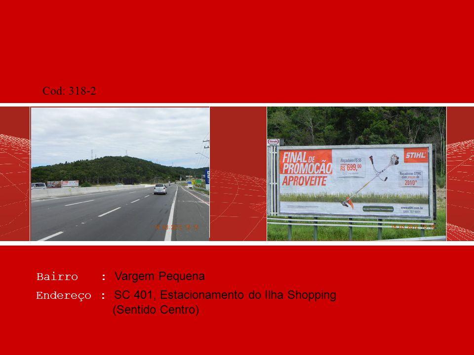 Bairro : Coqueiros Endereço : Via Expressa, após portal turístico - fundos Phipasa (saída) Cod: 606-2