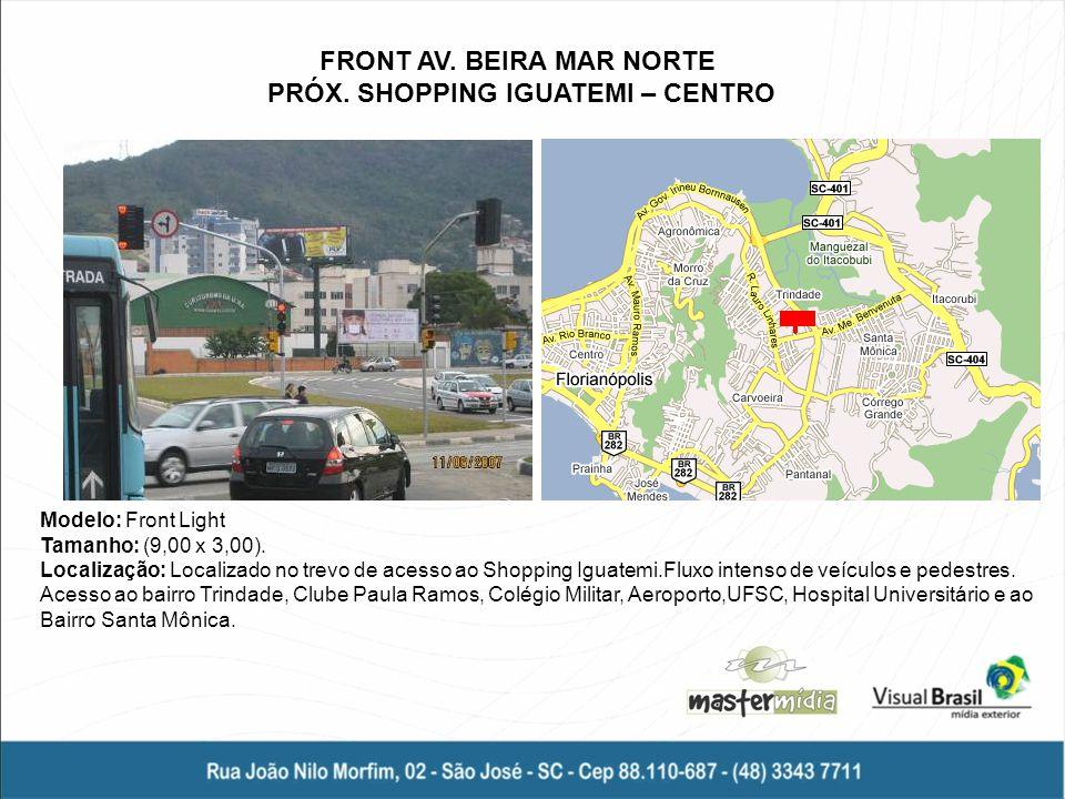Modelo: Empena Tamanho: (3,00 x 12,00).Localização: Na Rua Lauro Linhares, Trindade.