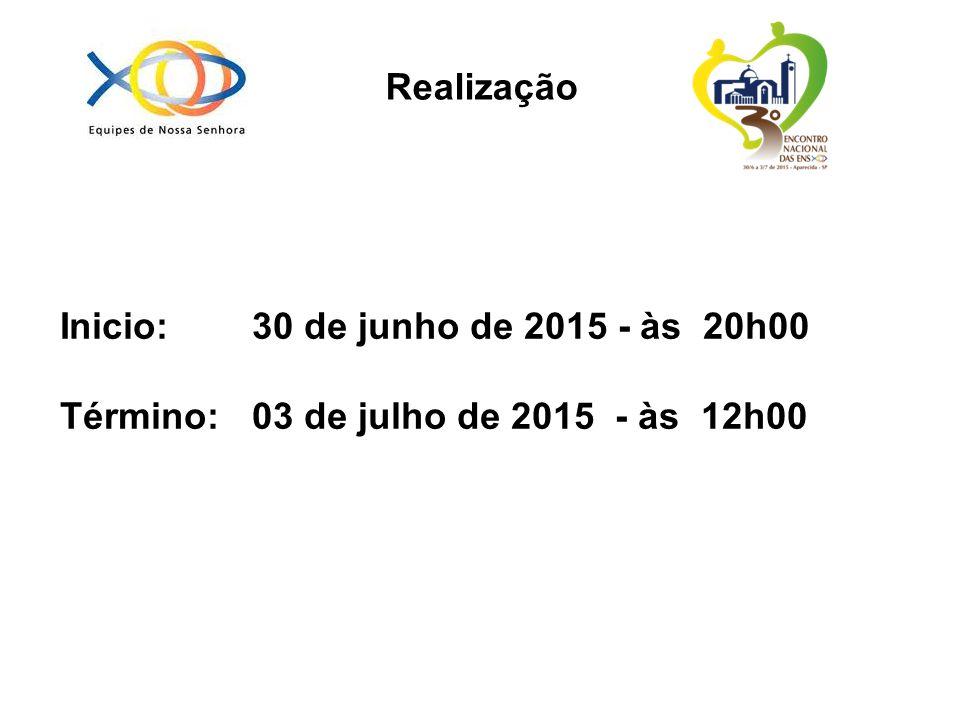 Inicio:30 de junho de 2015 - às 20h00 Término:03 de julho de 2015 - às 12h00 Realização